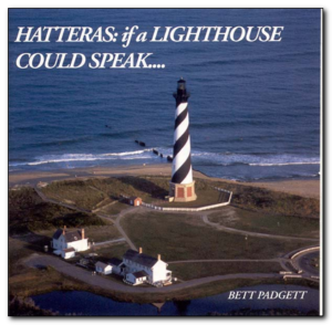 bett padgett Hatteras: If a Lighthouse Could Speak