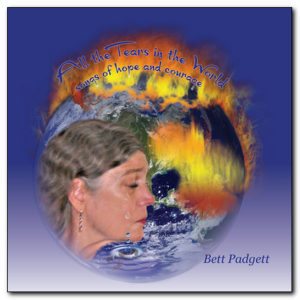 bett padgett All the Tears in the World (songs of hope and courage)